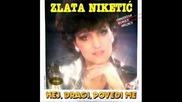 Zlata Niketic 1987 - Srce sam ti ukrala