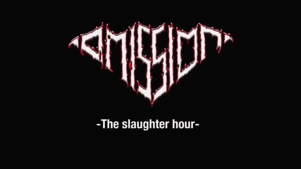 Omission - The Slaughter Hour (2012)