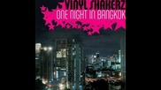 Vinylshakerz-оne Night In Bangkok