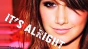 Ashley Tisdale - It's Alright, It's OK (Оfficial video)