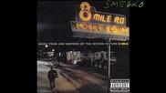 Eminem - 8 Mile - U Wanna Be Me (nas) [превод]