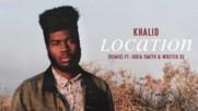 Khalid - Location (remix) ft. Jorja Smith, Wretch 32