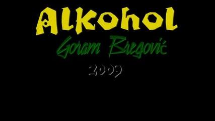 Горан Брегович - Пияни улици...