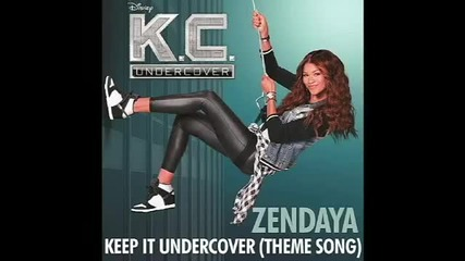 Zendaya - Keep it Undercover (theme from Kc Undercover)