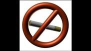 Don`t Smoke... Много Добра Песничка