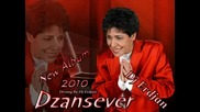 Dzansever 2010 Tu Sijan Mi Kali Bomba E Mangipaskiri New Album Premierno Realizacija By Dj Erdjan