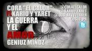 Cora El Calor Ft Kario Y Yaret La Guerra Y El Amor
