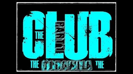 Club's Hits 2011 [ Mr. Dowlla Dirtybeat-groova ]