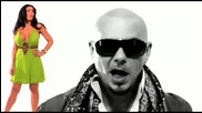Превод.:I Now You Want Me - Pitbull. (hd)