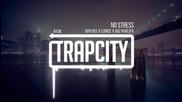 [ Trap ~ Bass ] Wayvee x Lunice x Wiz Khalifa - No Stress