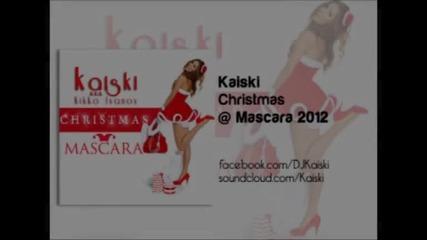 Kaiski a.k.a Kikko Ivanov - Christmas @ Mascara 2012