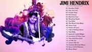 Jimi Hendrix Greatest Hits Full Album 2017 - Best Songs Of Jimi Hendrix