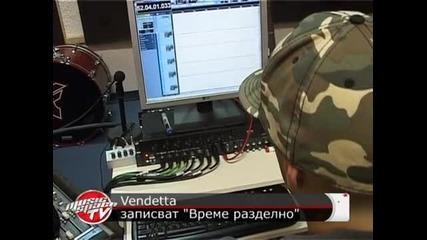 Vendetta записват албума Време разделно