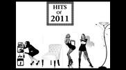 Hitovete na 2011 / Mix by Sduj: Parth 1 /