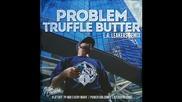*2015* Problem - Truffle Butter