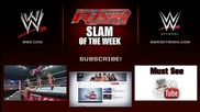 Next Stop...the Shield - Wwe Raw Slam of the Week 5/26