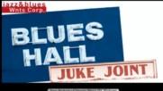 Blues Hall - Juke Joint Blues Mix