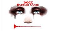 Docc - '' Кървави Сълзи '' (born2die mixtape)