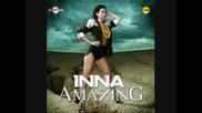 Инна - Амейзинг / Inna - Amazing + превод