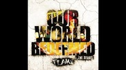 Flame - Our World Redeemed - I Been Redeemed