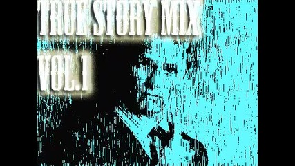 g fly- True Story Mix Vol.1