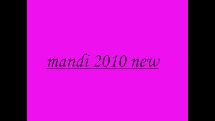 mandi 2010 new