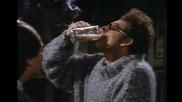 *смях* - Козмо Крамър - Пуши цигара и пие бира едновременно!