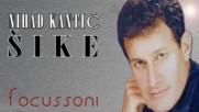 Nihad Kantic Sike - Zakuni se da me volis (hq) (bg sub)