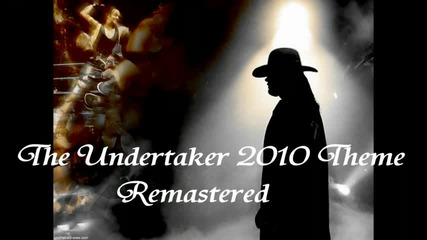 Wwe - The Undertaker - 2010 Theme - Remastered - Arena Quality - Pure Theme Hd