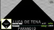 Luca de Tena - Paranoid (official Video)