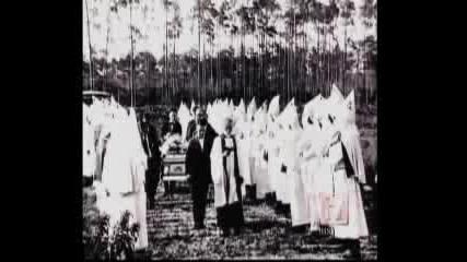 Ku Klux Klan - Тайната История 9 Част