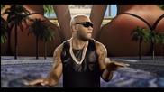 Flo Rida - Can't Believe It ft. Pitbull ~~ Официално видео ~~