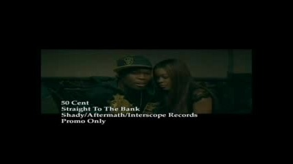 50 Cent - Straight To The Bank