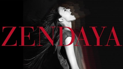 Zendaya - Only When You re Close