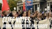 Why thousands of women are marching in Europe