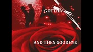 Gotthard - And then goodbye (превод)