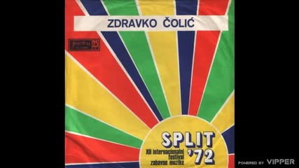 Zdravko Colic - Pod lumbrelon - (Audio 1972)