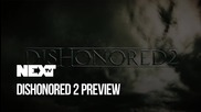 NEXTTV 044: Dishonored 2 Preview