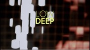 Deep House | Low Deep T - Big Love (official Video) Hd