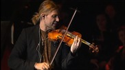 Дейвид Гарет – David Garrett – Live – in concert & in private – част 5
