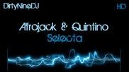 • Afrojack & Quintino - Selecta •