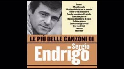 Серджо Ендриго - Песен за теб (превод)