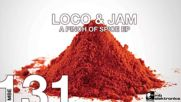 Loco Jam - A Pinch Of Spice