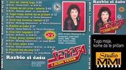 Semsa Suljakovic i Juzni Vetar 1988 - Tugo moja kome da te pricam