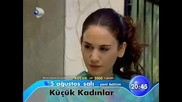 Малки жени Kucuk Kadinlar 10 и 11 епизод реклама