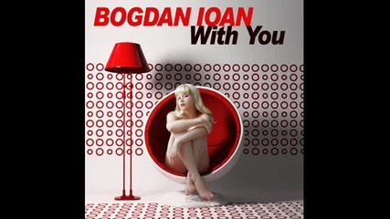 Bogdan Ioan - With You