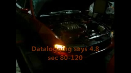 530+ Whp V6 Galant 0 - 120 mph