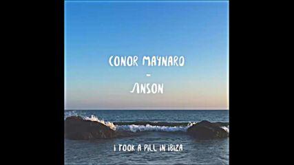 *2016* Conor Maynard - I Took a Pill in Ibiza ( Mahmut Orhan remix )
