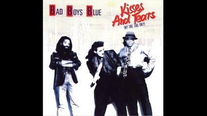 Превод ! Bad Blue Boys - Kisses and tears