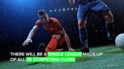 The Champions League is changing